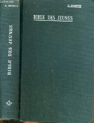 BIBLE DES JEUNES - N°567 - REVISEE PAR LES PERES DE LA CIE DE JESUS AVEC LA COLLEBORATION DE PROFESSEURS DE S.-SULPICE.