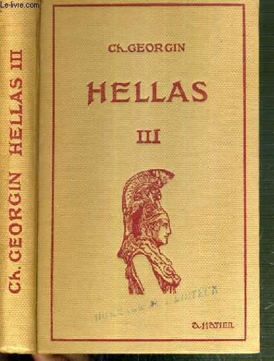 HELLAS III - TROISIEME MANUEL GREC- METHODES ET EXERCICES - HELLAS III - TROISIEME MANUEL GREC / TEXTE EN FRANCAIS ET GREC.