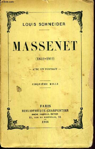 MASSENET (1842-1912) AVEC UN PORTRAIT - 5ème MILLE.