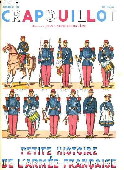 CRAPOUILLOT - PETITE HISTOIRE DE L'ARMEE FRANCAISE - N° 25.
