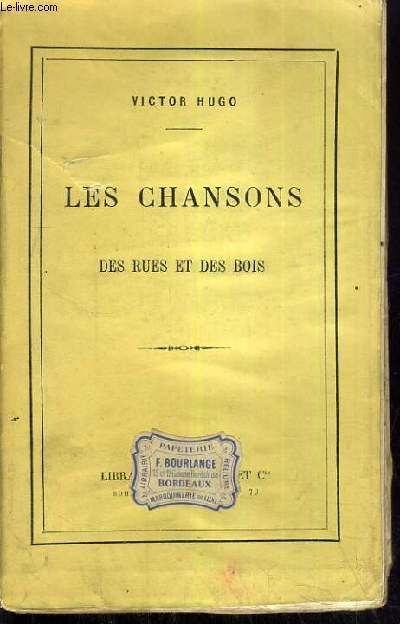 LES CHANSONS DES RUES ET DES BOIS