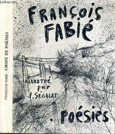 CHOIX DE POEMES / LES AMIS DE FRANCOIS FABIE