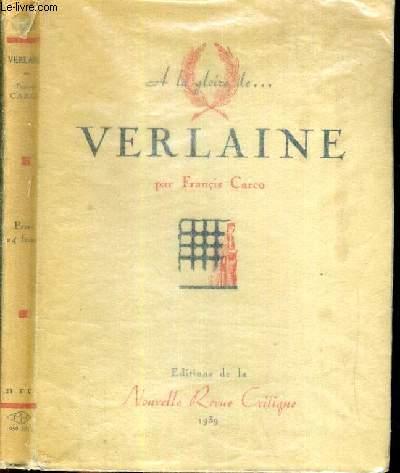 A LA GLOIRE VERLAINE