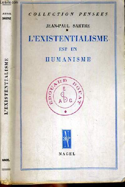 L'EXISTENTIALISME EST UN HUMANISME / COLLECTION PENSEES.