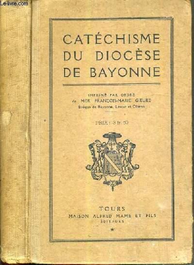 CATECHISME DU DIOCESE DE BAYONNE