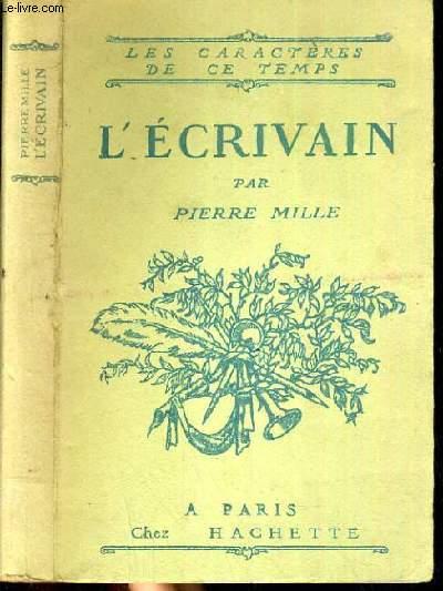 L'ECRIVAIN / COLLECTION LES CARACTERES DE CE TEMPS