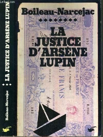 LA JUSTICE D'ARSENE LUPIN