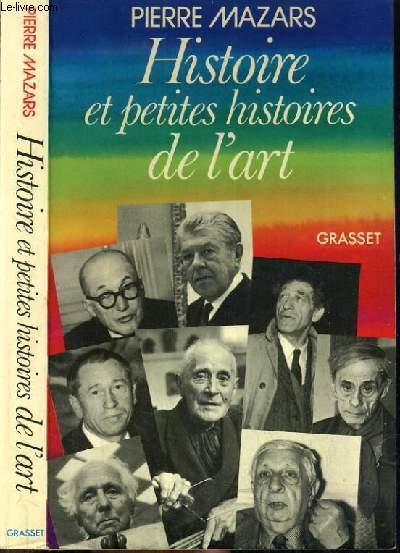 HISTOIRE ET PETITES HISTOIRES DE L'ART