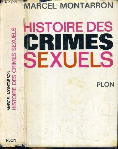 HISTOIRE DES CRIMES SEXUELS