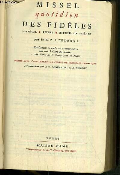 MISSEL QUOTIDIEN DES FIDELES - VESPERAL - RITUEL - RECUEIL DE PRIERES - N°323.