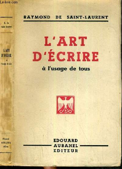 L'ART D'ECRIRE A L'USAGE DE TOUS