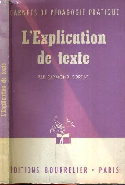 L'EXPLICATION DE TEXTE - CARNET DE PEDAGOGIE PRATIQUE