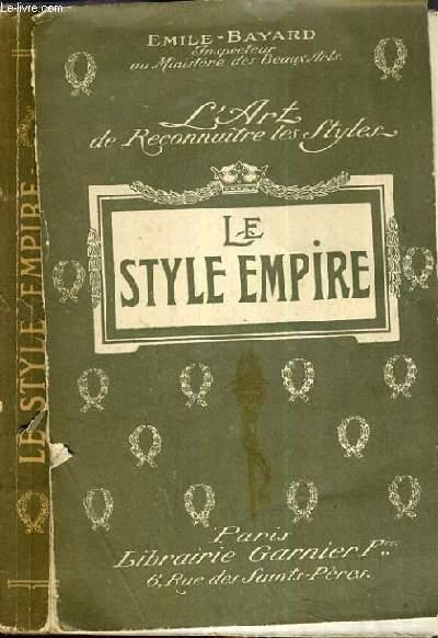 LE STYLE EMPIRE - L'ART DE RECONNAITRE LES STYLES