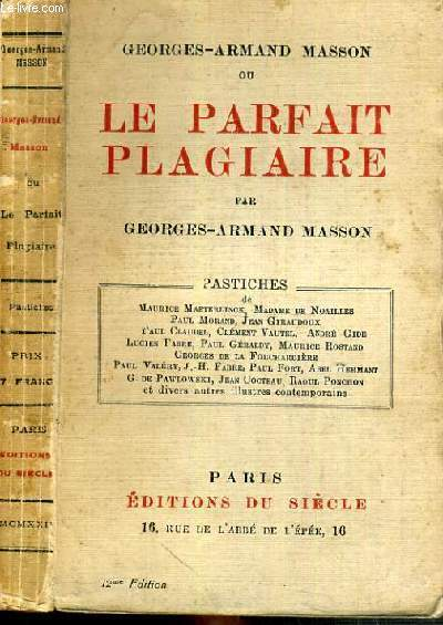 MASSON GEORGES-ARMAND OU LE PARFAIT PLAGIAIRE - 12ème EDITION