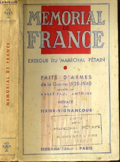 MEMORIAL DE FRANCE - EXERGUE DU MARECHAL PETAIN - FAIT D'ARMES DE LA GUERRE 1939-1940.