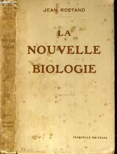 LA NOUVELLE BIOLOGIE
