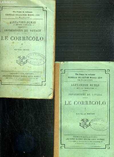 IMPRESSIONS DE VOYAGE - LE CORRICOLO- TOME 1 et 2