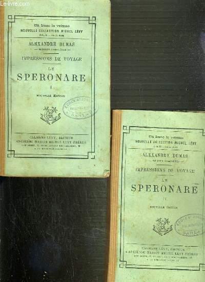 IMPRESSIONS DE VOYAGE - SPERONARE - TOME 1 et 2