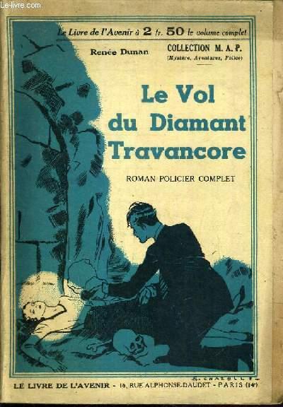 LE VOL DU DIAMANT TRAVANCORE / COLLECTION M.A.P. N°6.