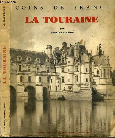LA TOURAINE / COLLECTION COINS DE FRANCE