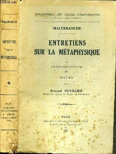 ENTRETIENS SUR LA METAPHYSIQUE / BIBLIOTHEQUE DES TEXTES PHILOSOPHIQUES