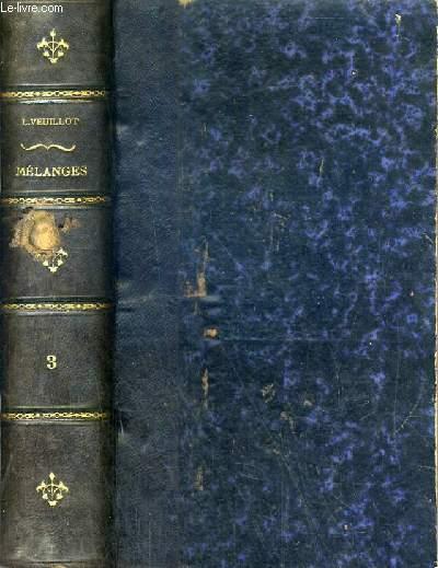MELANGES RELIGIEUX, HISTORIQUES, POLITIQUES ET LITTERAIRES - TOME III (1845-1847)