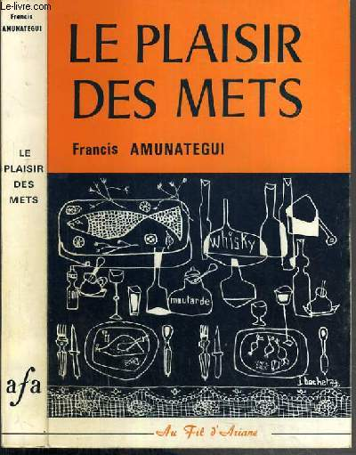LE PLAISIR DES METS