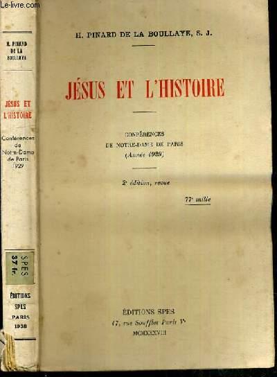 JESUS ET L'HISTOIRE - CONFERENCES DE NOTRE-DAME DE PARIS (ANNEE 1929) - 2ème EDITION