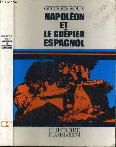NAPOLEON ET LE GUEPIER ESPAGNOL / COLLECTION HISTOIRE