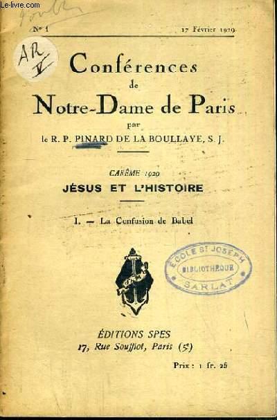 CONFERENCES DE NOTRE-DAME DE PARIS - CAREME 1929 - JESUS ET L'HISTOIRE - I. LA CONFUSION DE BABEL