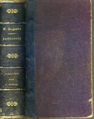 LES CONFESSIONS DE SAINT AUGUSTIN PRECEDEES DE SA VIE PAR S. POSSIDIUS - 6ème EDITION