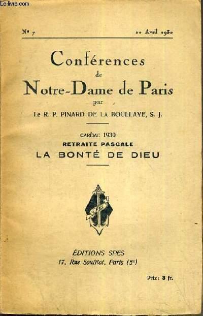 CONFERENCES DE NOTRE-DAME DE PARIS - CAREME 1930 - RETRAITE PASCALE - LA BONTE DE DIEU - N°7 - 20 AVRIL 1930