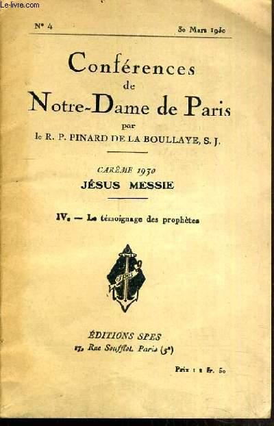 CONFERENCES DE NOTRE-DAME DE PARIS - CAREME 1930 - JESUS MESSIE - IV. LE TEMOIGNAGE DES PROPHETES - N°4 - 30 MARS 1930