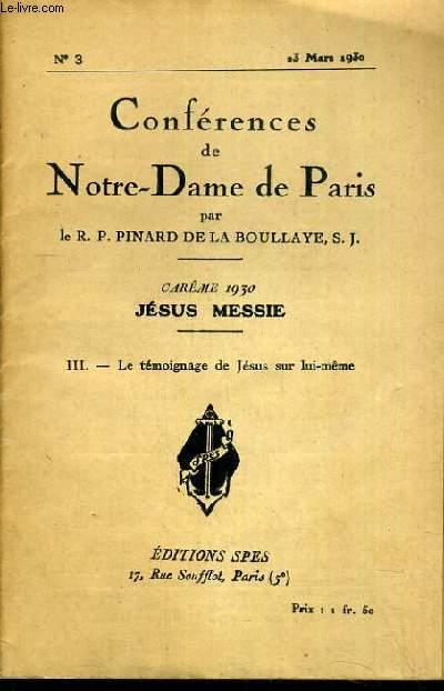 CONFERENCES DE NOTRE-DAME DE PARIS - CAREME 1930 - JESUS MESSIE - III. LE TEMOIGNAGE DE JESUS SUR LUI-MEME - N°3 - 23 MARS 1930