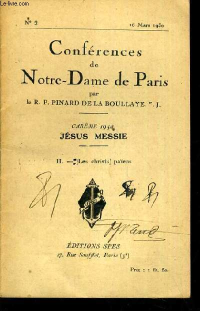 CONFERENCES DE NOTRE-DAME DE PARIS - CAREME 1930 - JESUS MESSIE - II. LES CHRISTS PAIENS - N°2 - 16 MARS 1930