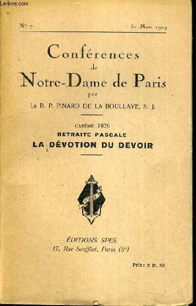 CONFERENCES DE NOTRE-DAME DE PARIS - CAREME 1929 - RETRAITE PASCALE - LA DEVOTION DU DEVOIR - N°7 - 31 MARS 1929.