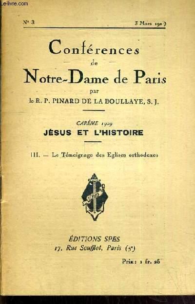 CONFERENCES DE NOTRE-DAME DE PARIS - CAREME 1929 - JESUS ET L'HISTOIRE - III. LE TEMOIGNAGE DES EGLISES ORTHODOXES - N°3 - 3 MARS 1929.