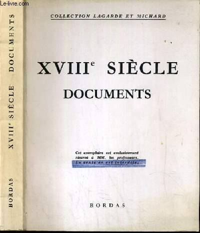 XVIIIe SIECLE - DOCUMENTS / COLLECTION LAGARDE ET MICHARD
