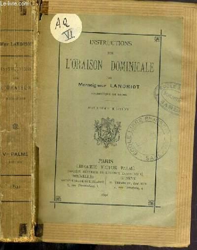 INSTRUCTIONS SUR L'ORAISON DOMINICALE - 2ème EDITION.