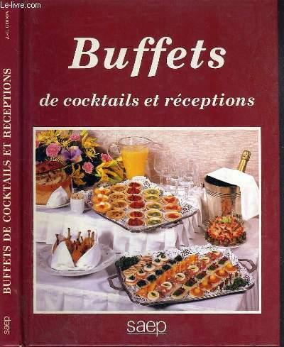 BUFFETS DE COCKTAILS ET RECEPTIONS