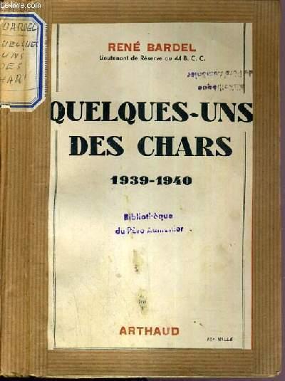 QUELQUES-UNS DES CHARS - 1939-1945