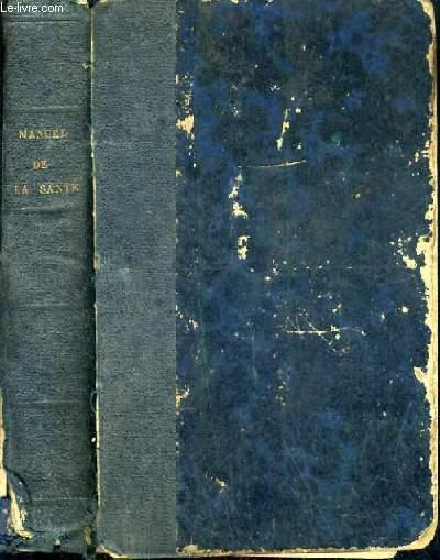 MANUEL ANNUAIRE DE LA SANTE POUR 1872 OU MEDECINE ET PHARMACIE DOMESTIQUES - 27ème ANNEE OU 26ème CONSIDERABLEMENT AUGMENTEE