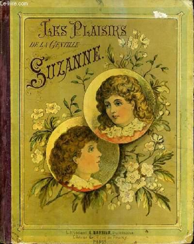 LES PLAISIRS DE LA GENTILLE SUZANNE