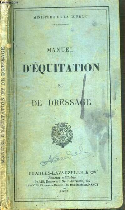 MANUEL D'EQUITATION ET DE DRESSAGE