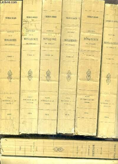 HISTOIRE DE LA MONARCHIE DE JUILLET - 7 TOMES - DE I à VII.
