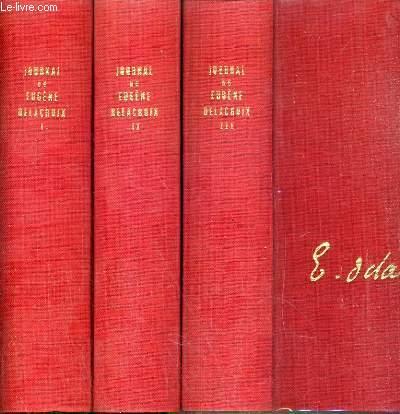 JOURNAL DE EUGENE DELACROIX - 3 TOMES - DE I à III.