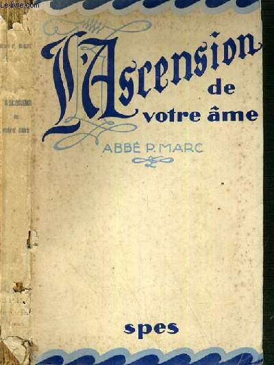 L'ASCENSION DE VOTRE AME