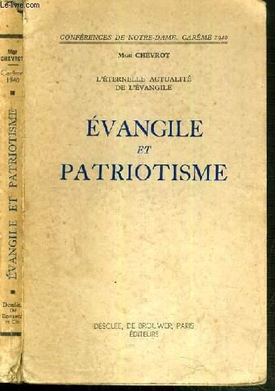 EVANGILE ET PATRIOTISME / CONFERENCES DE NOTRE-DAME - CAREME 1940