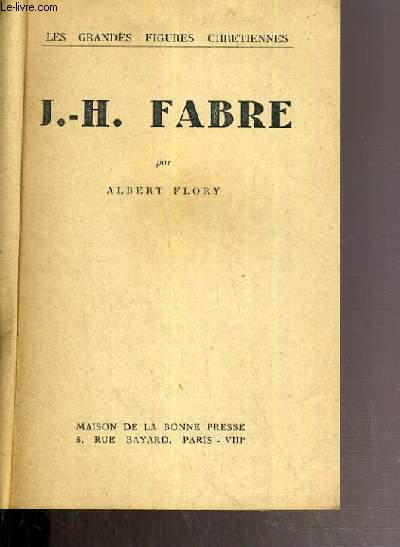 J.-H. FABRE / COLLECTION LES GRANDES FIGURES CHRETIENNES.