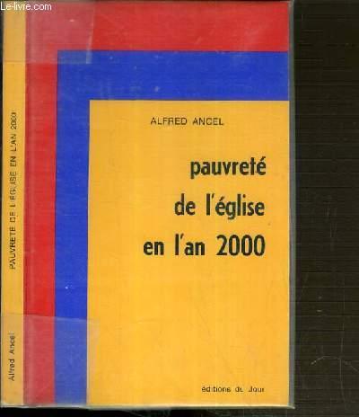 PAUVRETE DE L'EGLISE EN L'AN 2000.